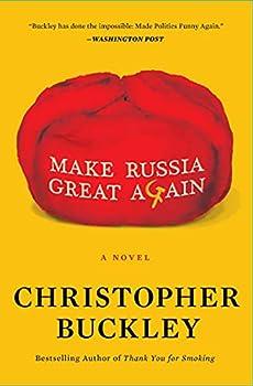Make Russia Great Again  A Novel