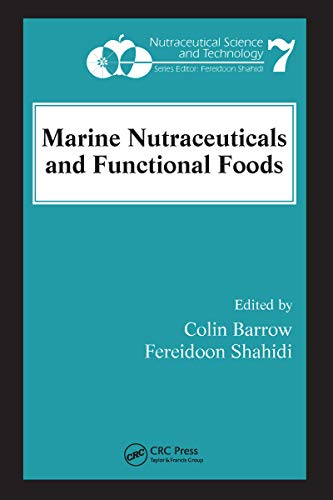 Marine Nutraceuticals and Functional Foods (Nutraceutical Science and Technology Book 7) (English Edition)