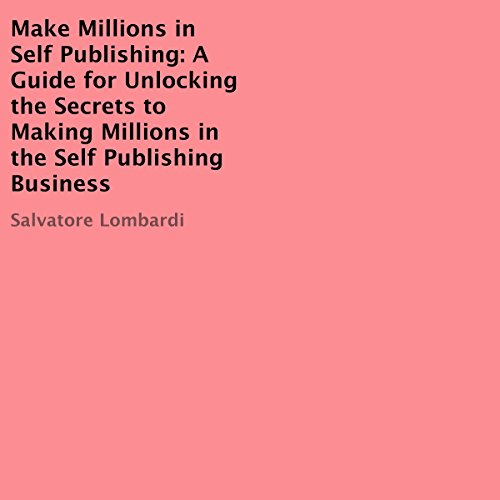 Make Millions in Self Publishing audiobook cover art
