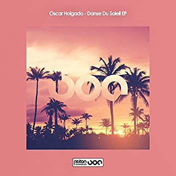 Danse Du Soleil EP