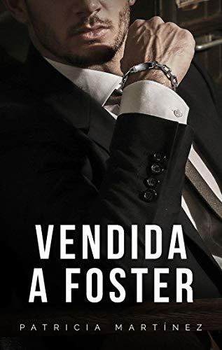 Vendida a Foster de Patricia Martínez