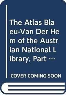 The Atlas Blaeu-Van der Hem of the Austrian National Library, Volume II