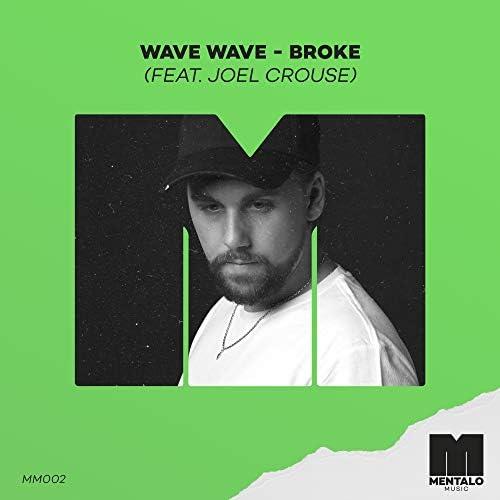 Wave Wave feat. Joel Crouse