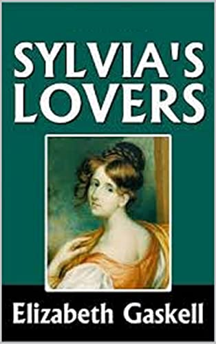 Sylvia's Lovers Illustrated (English Edition)
