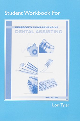Student Workbook for Pearson's Comprehensive Dental Assisting