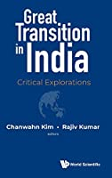 Great Transition in India: Critical Explorations