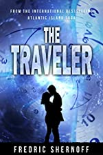 The Traveler: A Time Travel Romance Adventure (Atlantic Island Book 3)