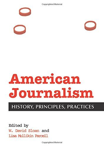 Image OfAmerican Journalism: History, Principles, Practices (English Edition)
