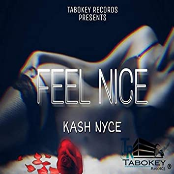 Feel Nice