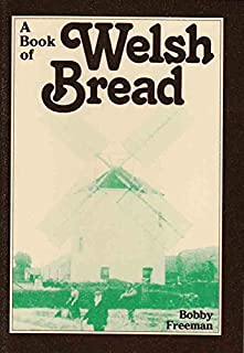 Book of Welsh Bread, A