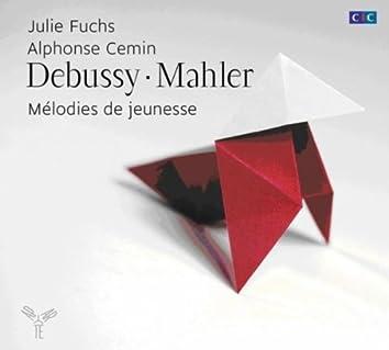 Debussy, Mahler: Mélodies de jeunesse