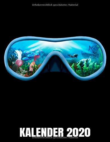 Kalender 2020: Taucherbrille - Unterwasserwelt - Scuba Diving - Taucher Kalender Terminplaner Buch - Jahreskalender - Wochenkalender - Jahresplaner