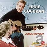 Songtexte von Eddie Cochran - C'Mon Everybody