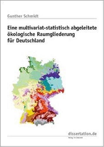Eine multivariat-statistisch abgeleitete ökologische Raumgliederung für Deutschland