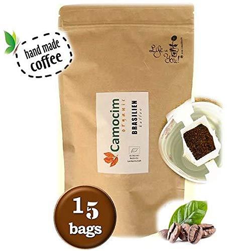 Life is You! Coffee Bags | (BIO) Kaffee Camocim aus der Region Pedra Azul in Brasilien | 15 Coffee Bags (für Becher) | in Öko- Zipptüte - 100% Arabica - frisch & schonend handgerösteter Filterkaffee
