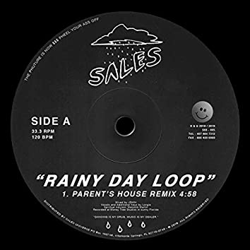 Rainy Day Loop (Parent's House Remix)