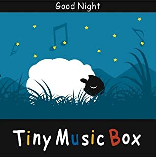 Tiny Music Box/Good Night