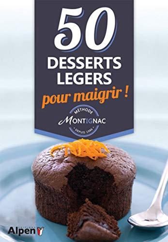 50 desserts légers pour maigrir !