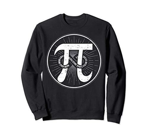 Lustiges Pi Geschenk T-Shirt für Mathe Geeks Sweatshirt