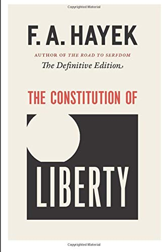 The Constitution of Liberty: The Definitive Edition: 17