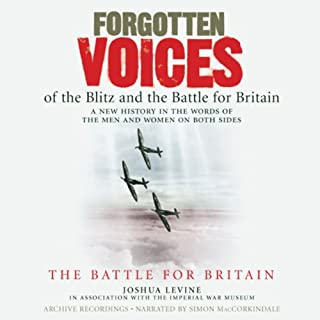 Forgotten Voices of the Blitz and the Battle for Britain audiobook cover art