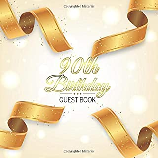 90th Birthday Guest Book: Golden Ribbons Elegant Glossy Cover Place for a Photo Cream Color Paper 123 Pages Guest Sign in for Event Party Celebration ... Best Wishes Messages from Family and Friends
