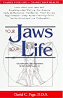 Your Jaws - Your Life: Alternative Medicine