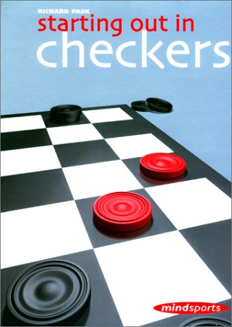 Compare Textbook Prices for Starting Out in Checkers 1st Edition ISBN 9781857442632 by Pask, Richard