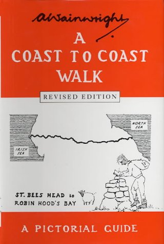 A Coast to Coast Walk: A Pictorial Guide (Wainwright Pictorial Guides)