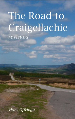 The Road to Craigellachie - revisited (English Edition)