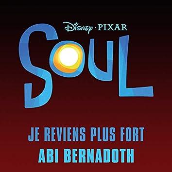 """Je reviens plus fort (Inspiré par """"Soul"""")"""