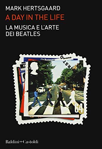 La musica e l'arte dei Beatles. A day in the life