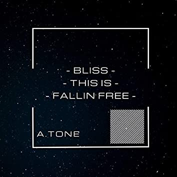 Bliss - This Is - Fallin Free
