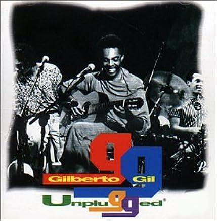 GILBERTO BAIXAR GIL UNPLUGGED CD