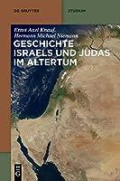 Geschichte Israels Und Judas Im Altertum (De Gruyter Studium)