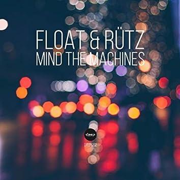 Mind the Machines