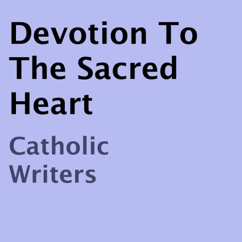 Devotion to the Sacred Heart audiobook cover art