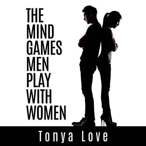 The Mind Games Men Play with Women audiobook cover art