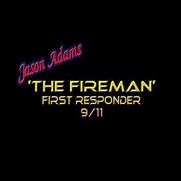 The Fireman: First Responder 9/11