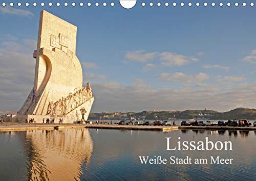 Lissabon - weiße Stadt am Meer (Wandkalender 2021 DIN A4 quer)