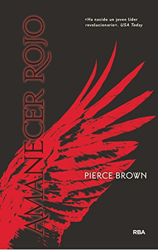 Amanecer rojo (Serie Amanecer Rojo nº 1)