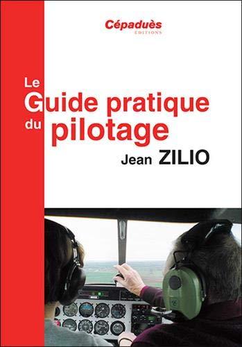 Le Guide Pratique du Pilotage 18e
