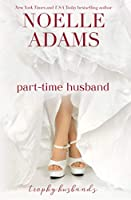 Part-Time Husband 1986794687 Book Cover