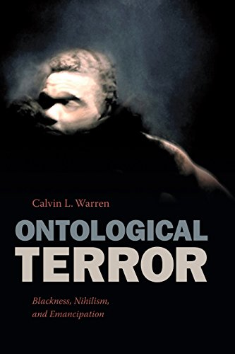 Ontological Terror: Blackness, Nihilism, and Emancipation