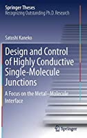 Design and Control of Highly Conductive Single-Molecule Junctions: A Focus on the Metal–Molecule Interface (Springer Theses)