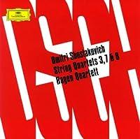 ショスタコーヴィチ:弦楽四重奏曲第3番&第7番&第8番