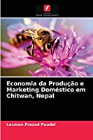 Economia da Produção e Marketing Doméstico em Chitwan, Nepal