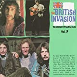 The British Invasion: The History of British Rock: Vol. 9