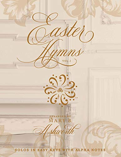 Easter Hymns Volume 1: Solos in Easy Key with Alpha Notes (English...