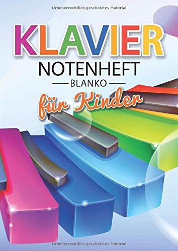 Klavier Notenheft Blanko Für Kinder: Notenheft DIN A4 Mit 110 Seiten - Notenpapier für Kinder Notenblock, Musikheft, Notenbuch, Notenblätter - Motiv: Klavier Muster Bunt